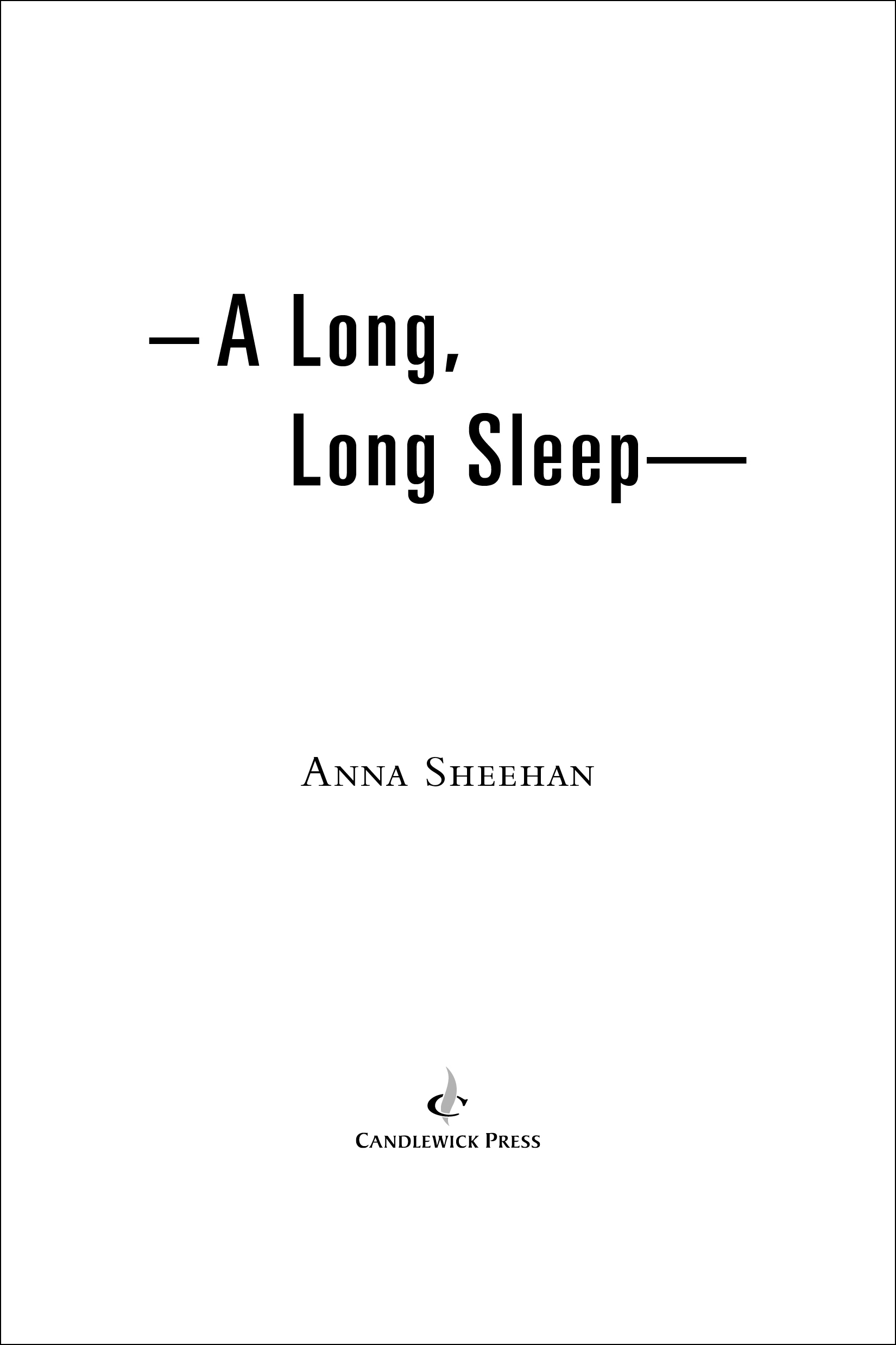 Title page for A LONG, LONG SLEEP