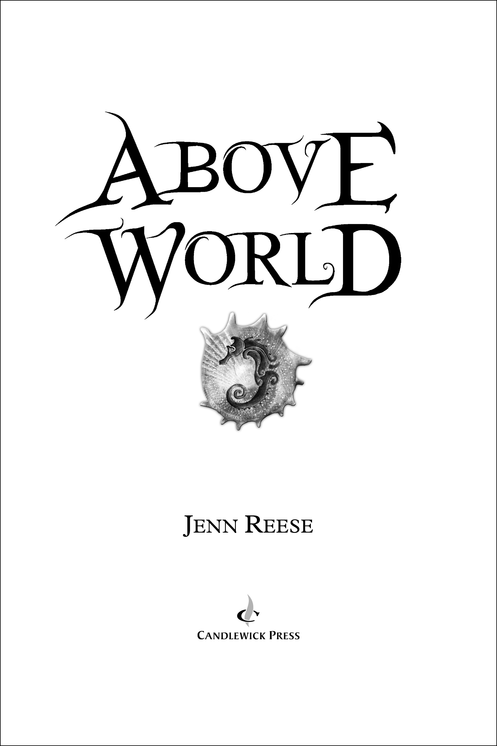 Title page for ABOVE WORLD