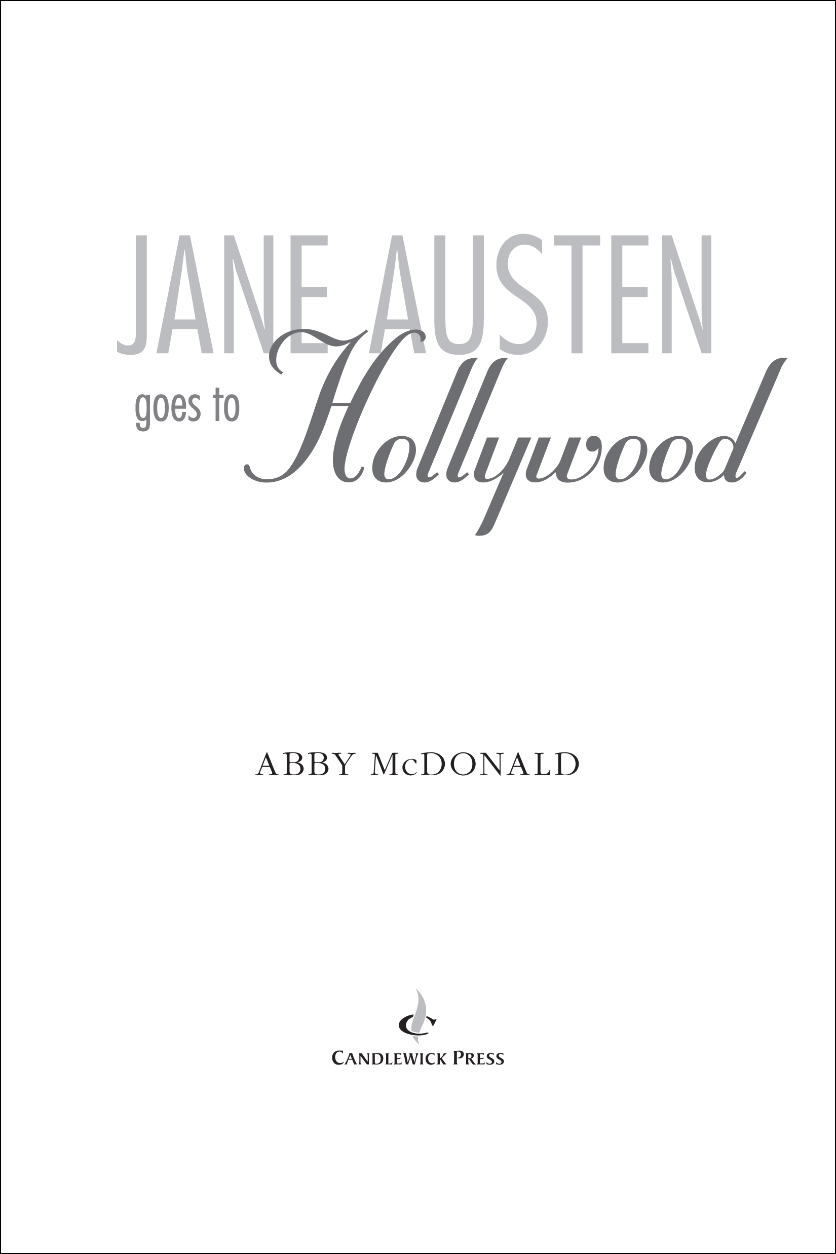 Title page for JANE AUSTEN GOES TO HOLLYWOOD
