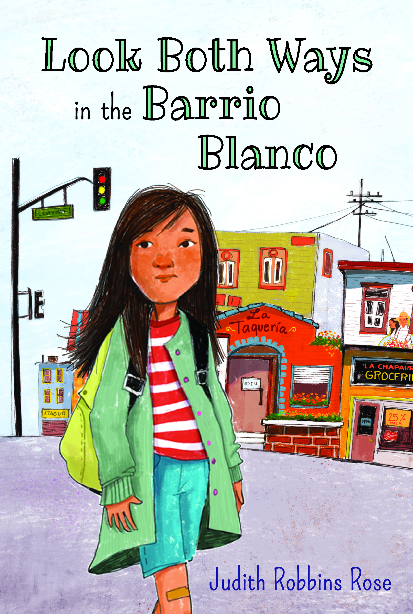 Jacket for LOOK BOTH WAYS IN THE BARRIO BLANCO