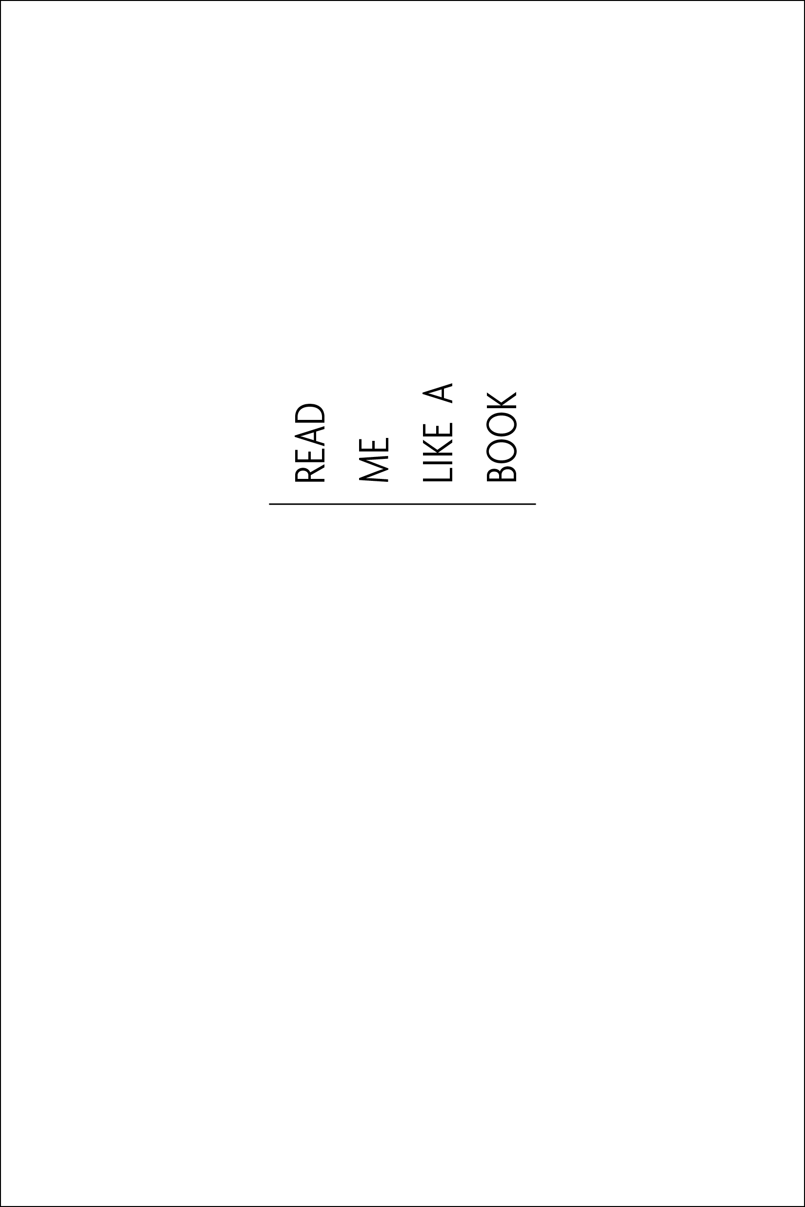 Half title page for READ ME LIKE A BOOK