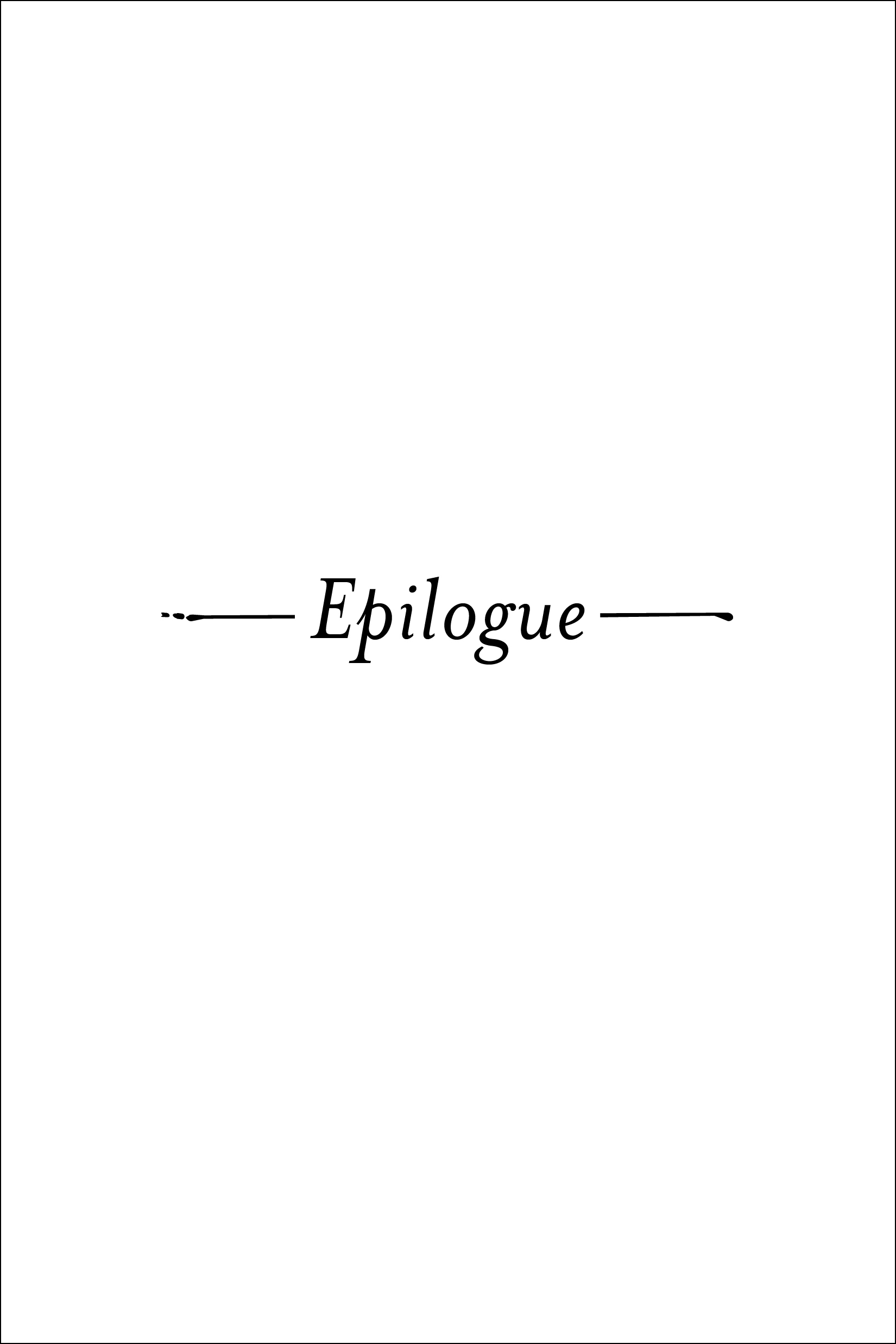 Epilogue opener for WILLOW